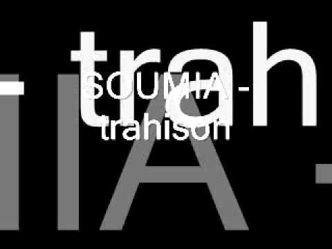 trahison soumia
