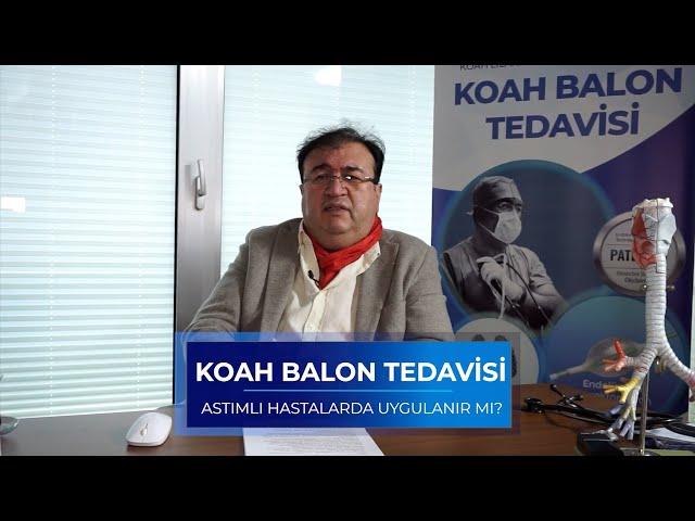KOAH Balon Tedavisi Astımlı Hastalara Uygulanır mı?