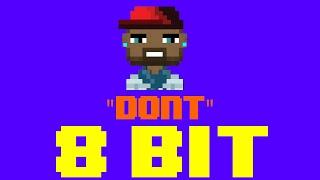 Don't (8 Bit Remix Cover Version) [Tribute to Bryson Tiller] - 8 Bit Universe