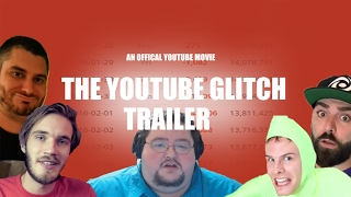 The Biggest YouTube Glitch Ever Trailer Ft PewDiePie, iDubbbztv, Keemstar, YouTube + more