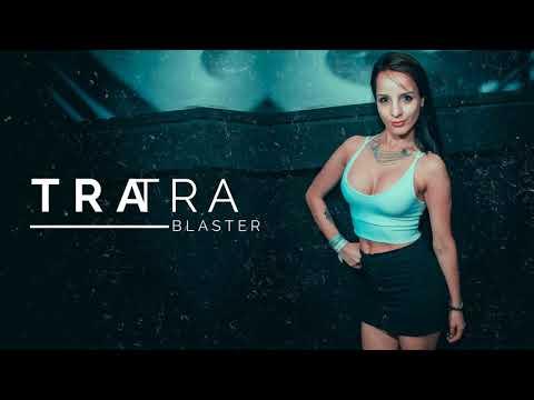 TRA TRA ✘ N-FASIS - BLASTER DJ 2018 💃🏽💣