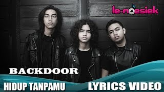 Backdoor - Hidup Tanpamu [Official Lyric Video]