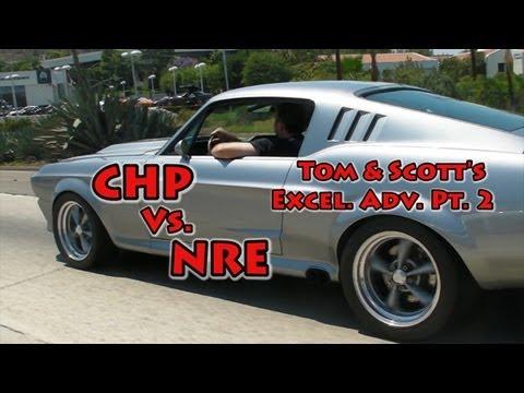 CHP vs. NRE.  LOL!  Tom and Scott's Excellent Adventure Part 2.  Episode 197.  Nelson Racing.