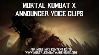Mortal Kombat X Announcer voice clips: fight announcements and modes