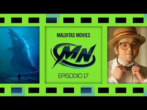 Malditas Movies 17: Godzilla 2 / Rocketman / Booksmart / Awaiting Further Instructions