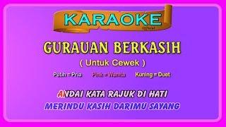 Download lagu GURAUAN BERKASIH ~ karaoke _ tanpa vokal cewek