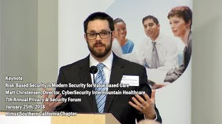 Keynote: Risk-Based Security is Modern Security for Value Based Care