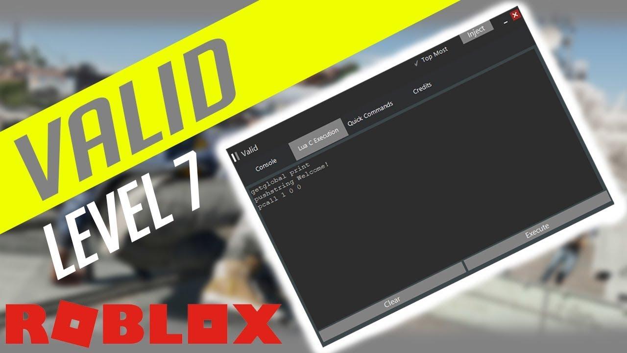 Level 7 Valid Roblox Script Executor Roblox Hack