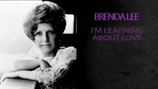 BRENDA LEE I M LEARNING ABOUT LOVE