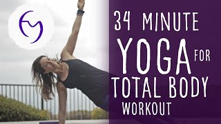 Video 34 Minute Yoga Total Body Workout Vinyasa Flow with Fightmaster Yoga download MP3, 3GP, MP4, WEBM, AVI, FLV Maret 2018