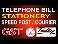 Tally ERP 9-Telephone Bill Speed Post Courier Stationery Expenses Entry under GST Part-48|Tally GST