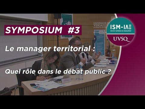 Symposium #3 - Le manager territorial : quel rôle dans le débat public