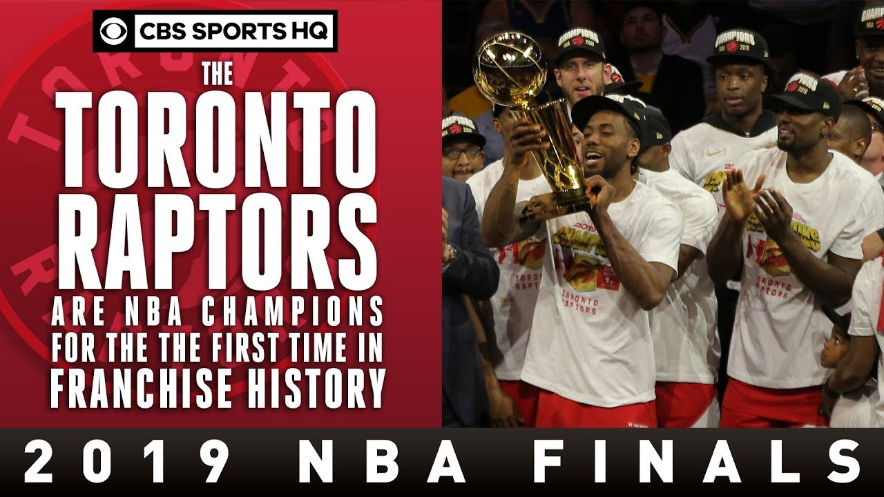 Toronto Raptors ARE NBA CHAMPIONS for the first time ever | CBS Sports HQ