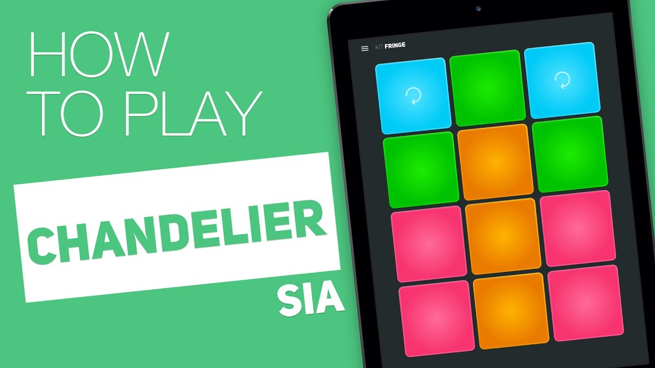 How To Play Chandelier Sia Super Pads Fringe Kit