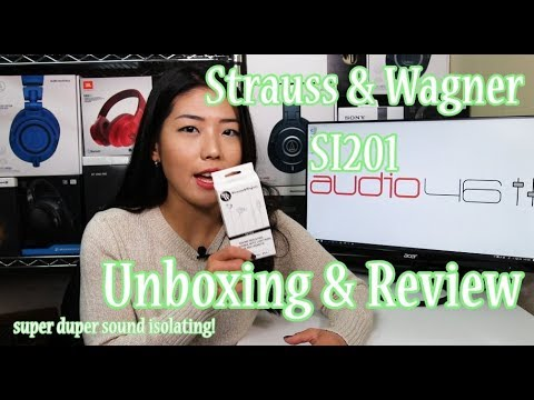 super-sound-isolating-earphone:-strauss-&-wagner-si201-unbox-&-review