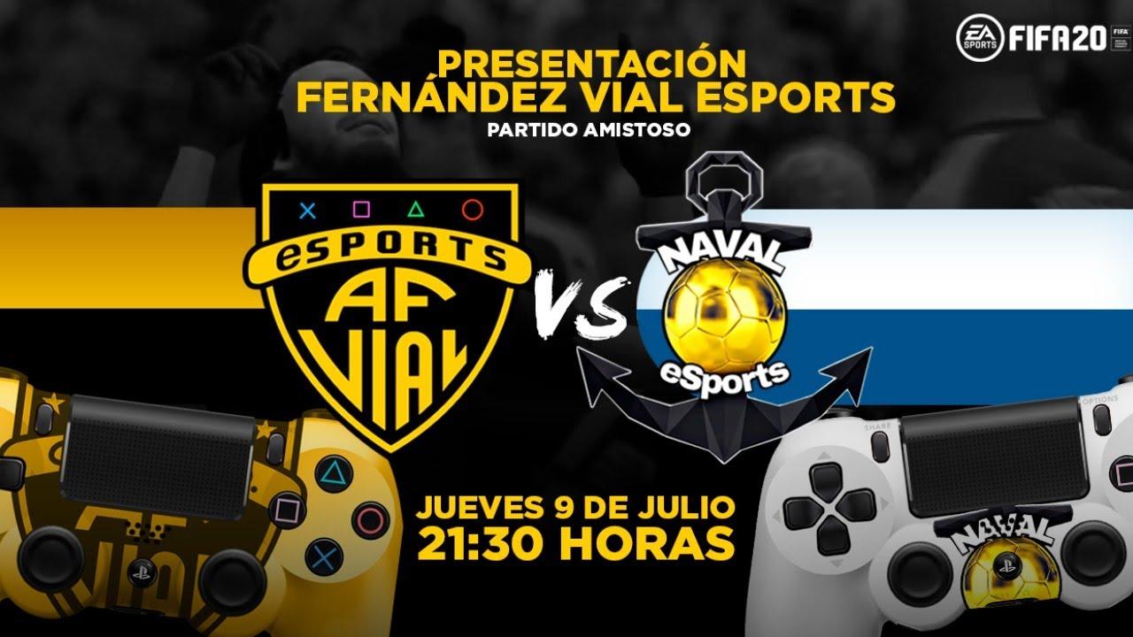 Presentación Fernández Vial eSports | Amistoso vs Naval