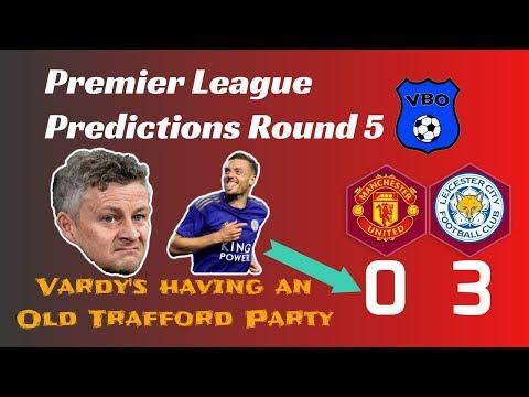Premier League Predictions | Round 5 | Man Utd vs Leicester City