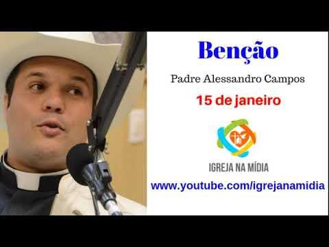 Benção e Oração do Padre Alessandro Campos