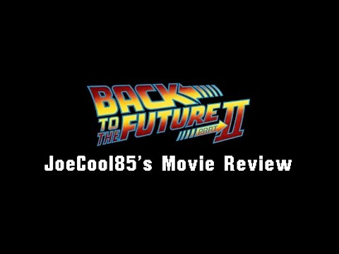 Back to the Future Part II (1989): Joseph A. Sobora's Movie Review