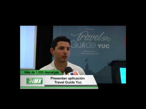 Presentan la aplicación Travel Guide Yuc