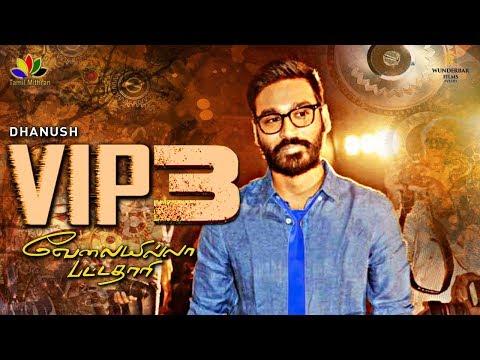 VIP 3 | Dhanush - Anirudh | Velaiyilla...