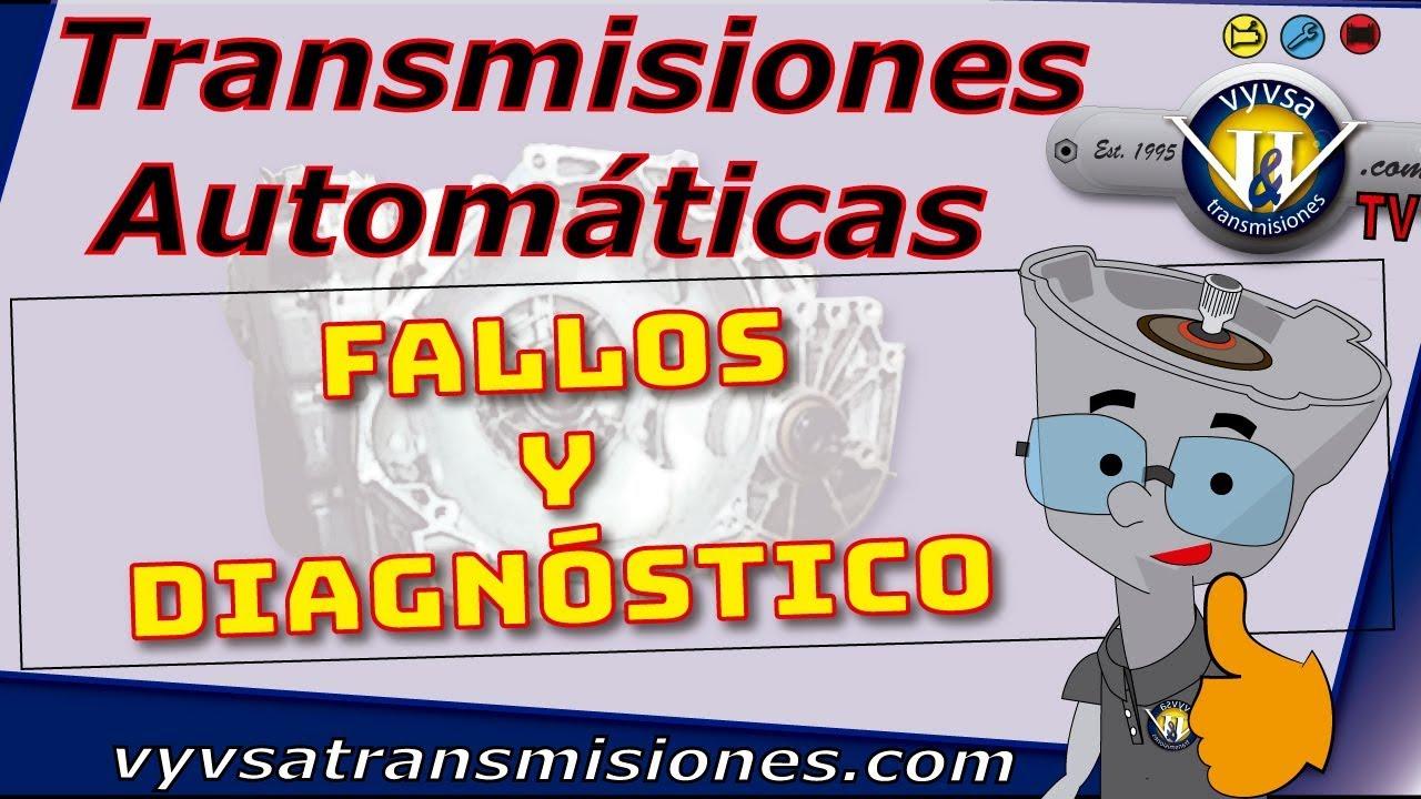 Transmisiones Automaticas Fallas Y Diagnostico Youtube