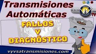 Transmisiones Automaticas . Fallas y Diagnostico(, 2009-06-26T03:18:22.000Z)
