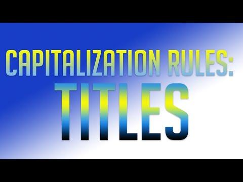Capitalization Rules: Capitalization Of A Title