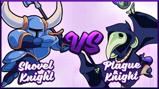 Shovel Knight vs. Plague of Shadows