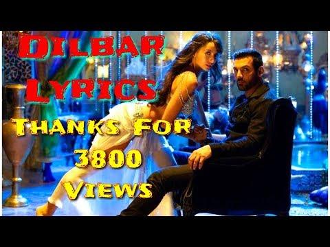 DILBAR LYRICS || DILBAR DILBAR New Song Lyrics