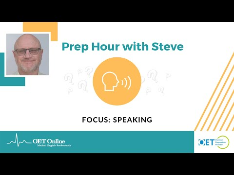 Prep Hour With Steve | Speaking: Clinical Communication Skills
