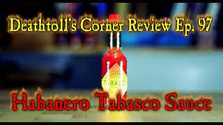 Tabasco Habanero Sauce - Dtc Review Ep. 97