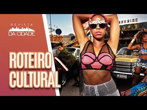 ROTEIRO CULTURAL: Show Da Karol Conka E Orquestra - Revista Da Cidade (25/05/18)