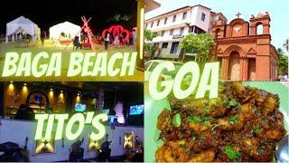 Baga Beach , TITO'S CLUB Price? GOA 2021
