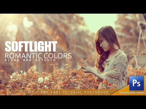 Blend and Retouch Soft Light Romantic Color Photoshop Tutorial