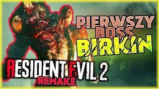 PIERWSZY BOSS: BIRKIN | Resident Evil 2 Remake [#5]