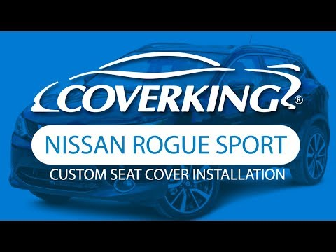 How To Install 2017-2020 Nissan Rogue Sport Custom Seat Covers | COVERKING®