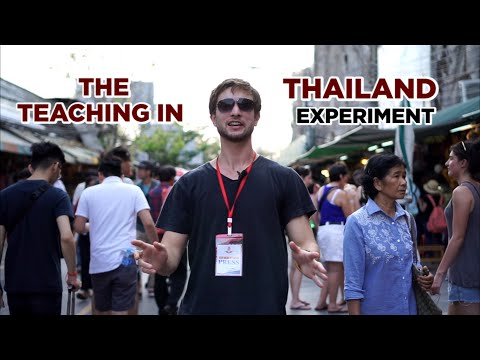 The Teaching English in Thailand Experiment (How YOU Can Learn To Get Started Teaching)
