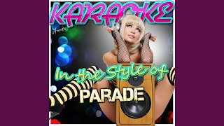 Perfume (In the Style of Parade) (Karaoke Version)