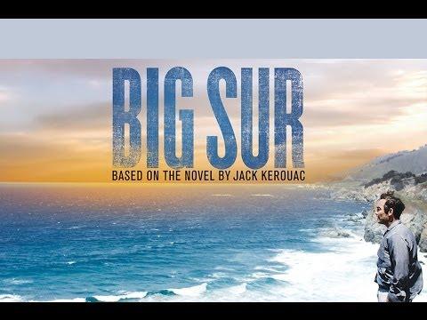 Drama - BIG SUR - TRAILER | Jean-Marc Barr, Kate Bosworth, Josh Lucas