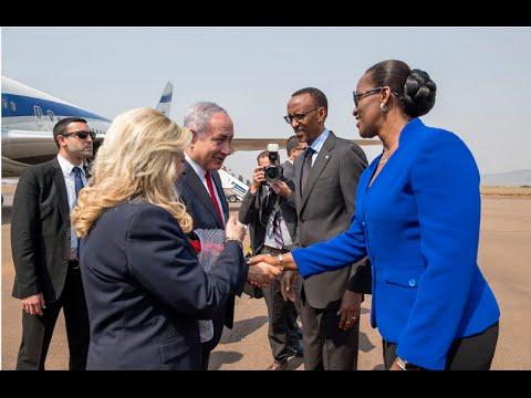 RWANDA WELCOMES ISRAEL PM BENJAMIN NETANYAHU