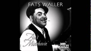 Fats Waller - That Ain