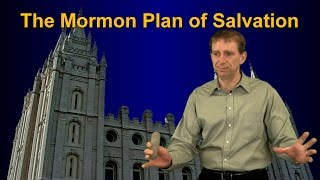 The Mormon Plan of Salvation