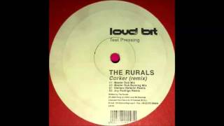 The Rurals - Corker (Joy Rodrigo Remix) (2002)