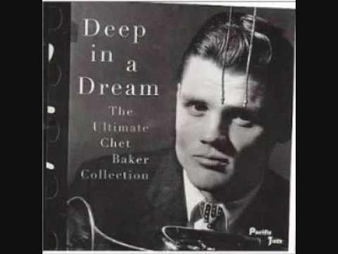 Chet Baker - Deep in a Dream