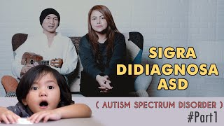 SIGRA DI DIAGNOSA ASD (Autism Spectrum Disorder)