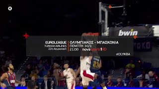 Novasports - Euroleague 22η αγων. Ολυμπιακός - Μπασκόνια!