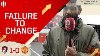 FAILURE TO CHANGE! BOURNEMOUTH 1-0 MAN UTD | Adam McKola Match Review
