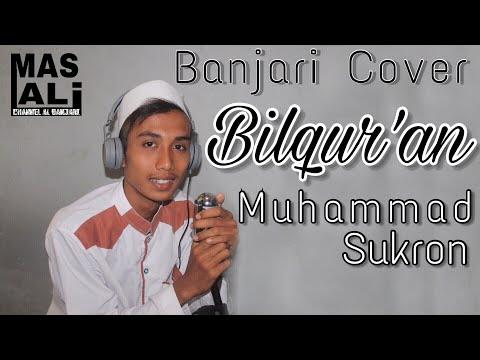 Banjari Cover Bilqur'an - Muhammad Sukron