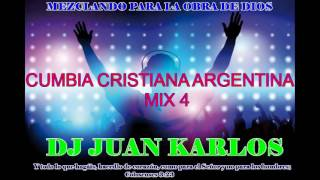 CUMBIA CRISTIANA ARGENTINA MIX 4